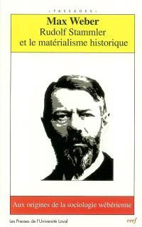 Rudolf Stammler et le matérialisme historique : aux origines de la sociologie wébérienne
