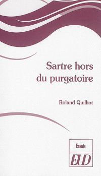 Sartre hors du purgatoire