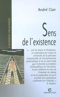 Sens de l'existence : recherche en philosophie contemporaine