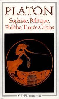 Sophiste; Politique; Philèbe
