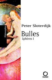 Sphères : microsphérologie. Volume 1, Bulles