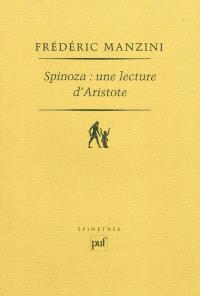 Spinoza, une lecture d'Aristote