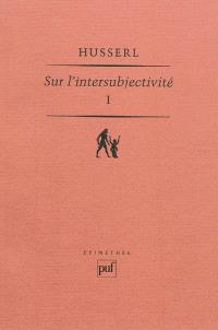 Sur l'intersubjectivité. Volume 1