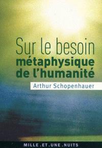 Sur le besoin métaphysique de l'humanité