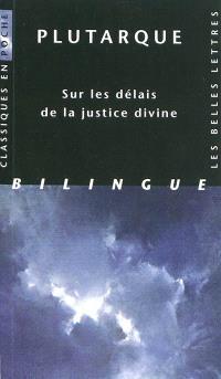 Sur les délais de la justice divine