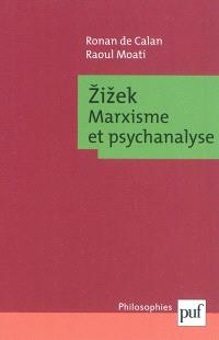 Zizek : marxisme et psychanalyse