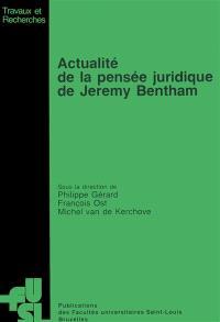 Actualité de la pensée juridique de Jérémy Bentham