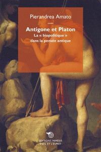 Antigone et Platon : la biopolitique dans la pensée antique