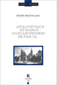 Apologétique et raison dans les $$Pensées$$ de Pascal