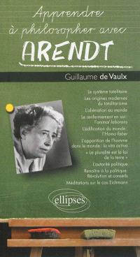Apprendre à philosopher avec Arendt