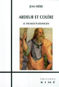 Ardeur et colère : le thumos platonicien