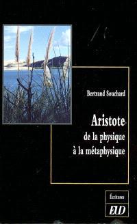 Aristote : de la physique à la métaphysique