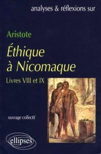 Aristote : Ethique à Nicomaque, livres VIII et IX