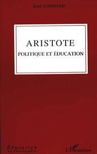 Aristote : politique et éducation