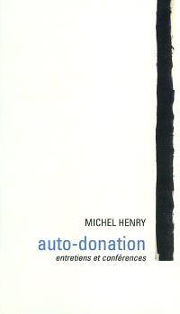 Auto-donation : entretiens et conférences