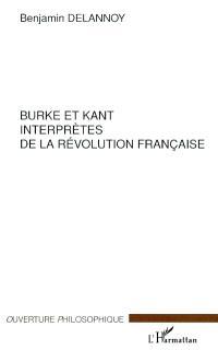 Burke et Kant interprètes de la Révolution française