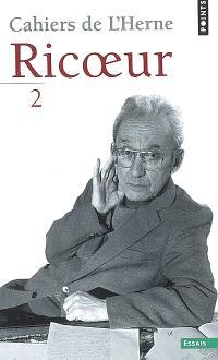 Cahiers de L'Herne : Ricoeur. Volume 2