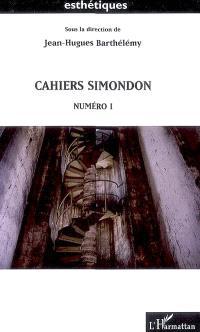 Cahiers Simondon. Volume 1