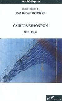Cahiers Simondon. Volume 2
