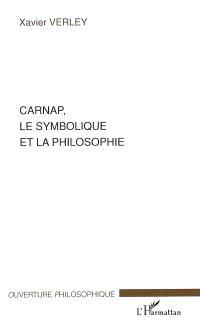 Carnap, le symbolique et la philosophie