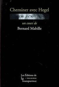 Cheminer avec Hegel