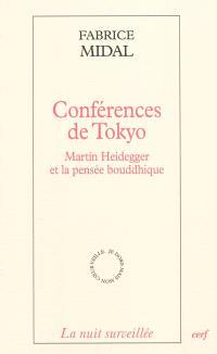 Conférences de Tokyo : Martin Heidegger et la pensée bouddhique
