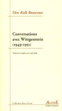 Conversations avec Wittgenstein : 1949-1951