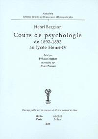 Cours de psychologie de 1892-1893 au lycée Henri-IV