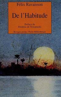 De l'habitude : la philosophie en France au XIXe siècle
