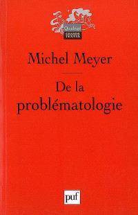 De la problématologie : philosophie, science et langage