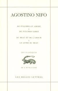 De pulchro et amore = Du beau et de l'amour. Volume 1, De pulchro liber = Le livre du beau