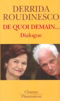 De quoi demain... : dialogue