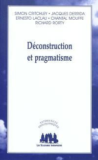 Déconstruction et pragmatisme