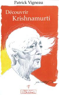 Découvrir Krishnamurti