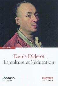 Denis Diderot : la culture et l'éducation