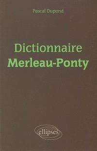 Dictionnaire Merleau-Ponty