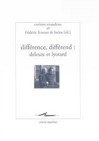 Différence, différend : Deleuze et Lyotard