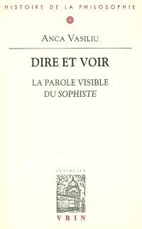 Dire et voir : la parole visible du Sophiste