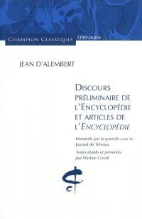 Discours préliminaire de l'Encyclopédie et articles de l'Encyclopédie : introduits par la querelle avec le Journal de Trévoux