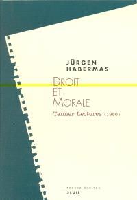 Droit et morale : Tanner Lectures (1986)
