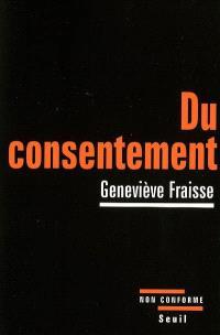 Du consentement : essai