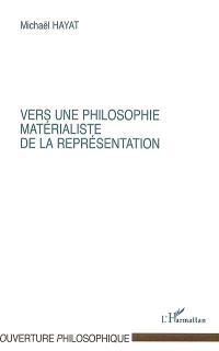 Dynamique des formes et représentation : vers une biosymbolique de l'humain. Volume 1, Vers une philosophie matérialiste de la représentation