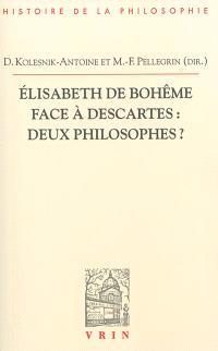 Elisabeth de Bohême face à Descartes : deux philosophes ?