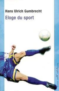 Eloge du sport