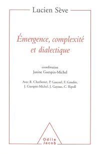 Emergence, complexité et dialectique : sur les systèmes dynamiques non linéaires