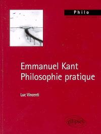 Emmanuel Kant, philosophie pratique