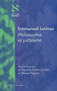 Emmanuel Levinas, philosophie et judaïsme