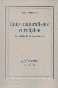 Entre naturalisme et religion : les défis de la démocratie