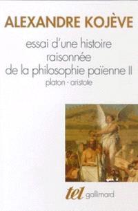 Essai d'une histoire raisonnée de la philosophie païenne. Volume 2, Platon, Aristote