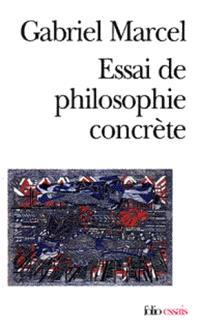 Essai de philosophie concrète